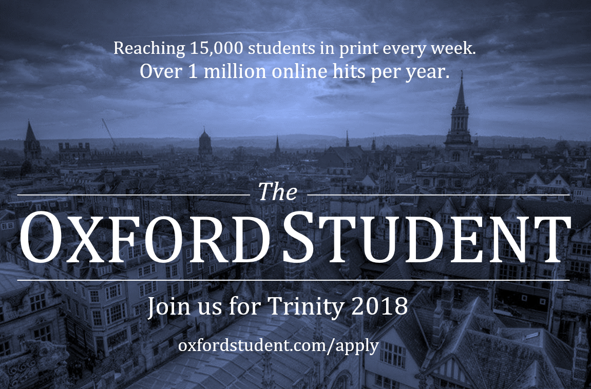 Join the Oxford Student for Trinity 2018