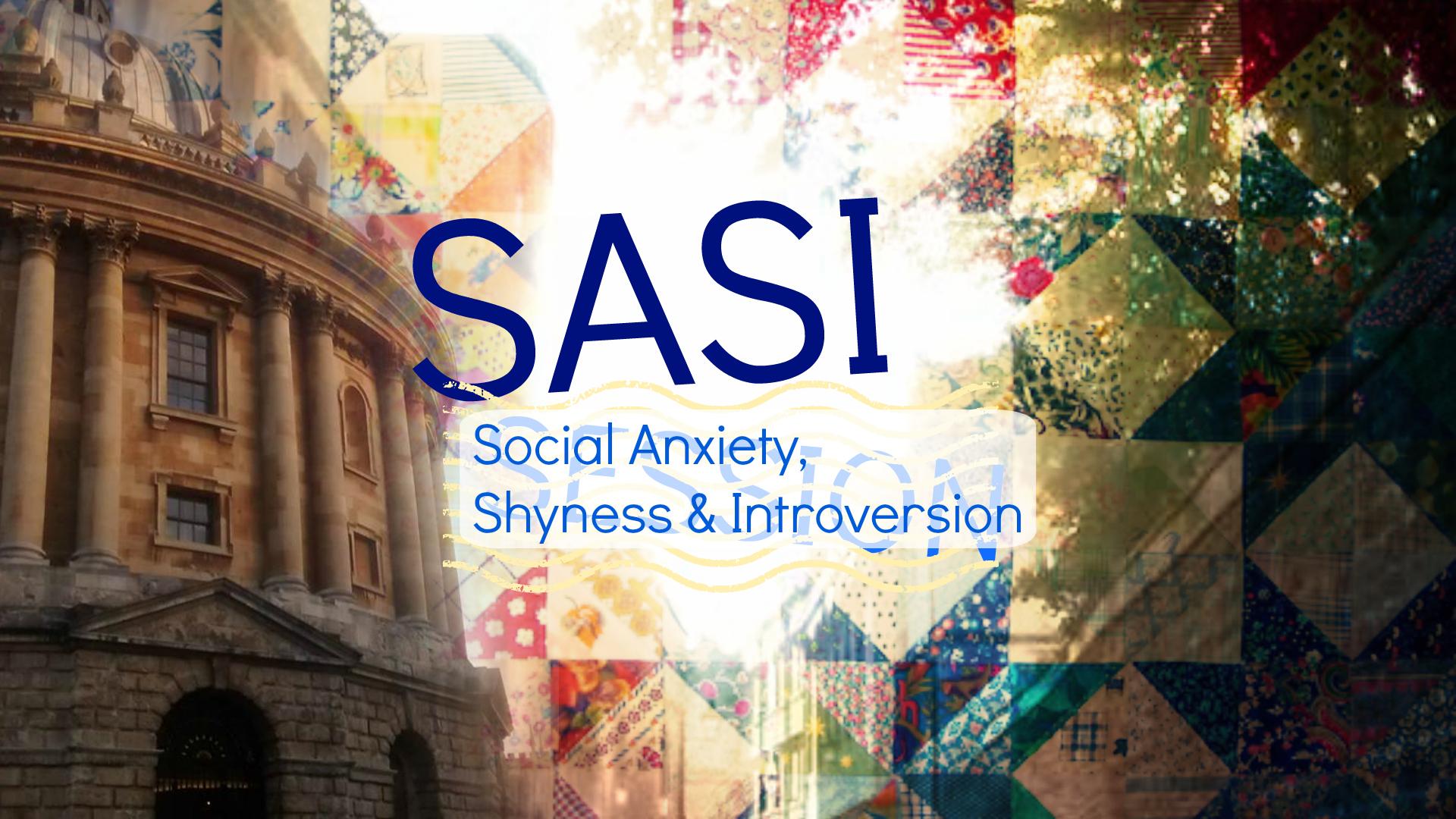SASI Society: Socialising when you're Shy