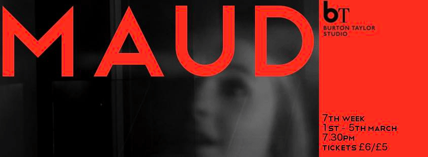 Maud – A Review