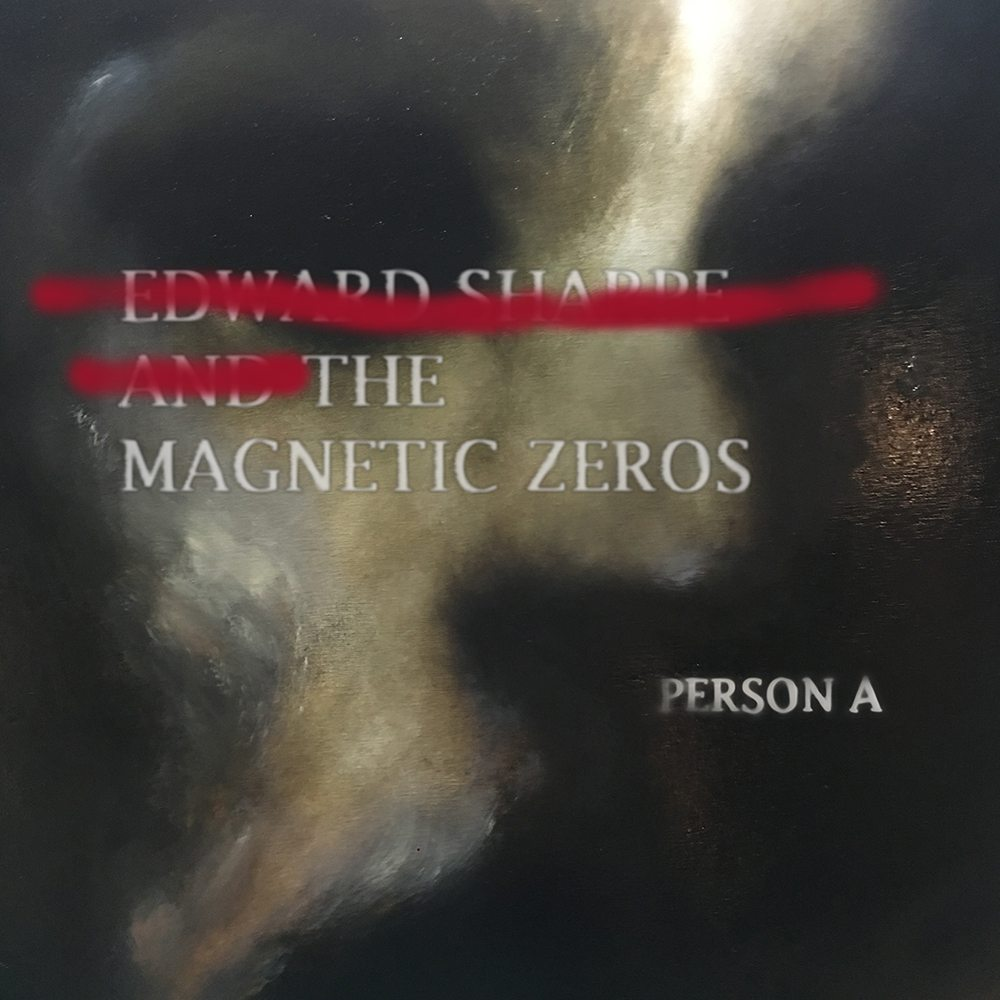 Review: Person A – Edward Sharpe and the Magnetic Zeros