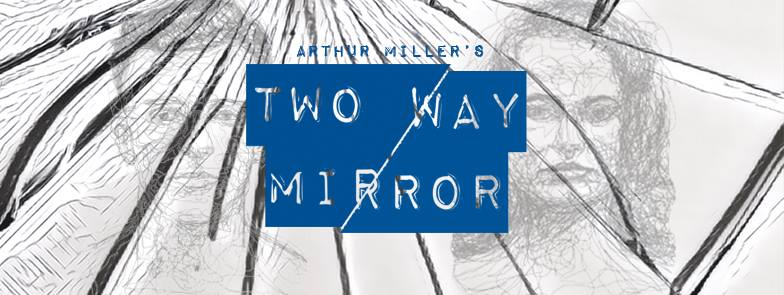 Two Way Mirror: A Review