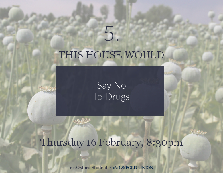 "Termcard Reaction: ""This House Would Say No To Drugs"""