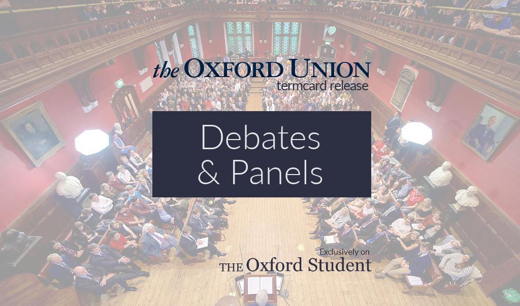 Oxford Union Termcard Release Hilary 2017: Debates & Panels