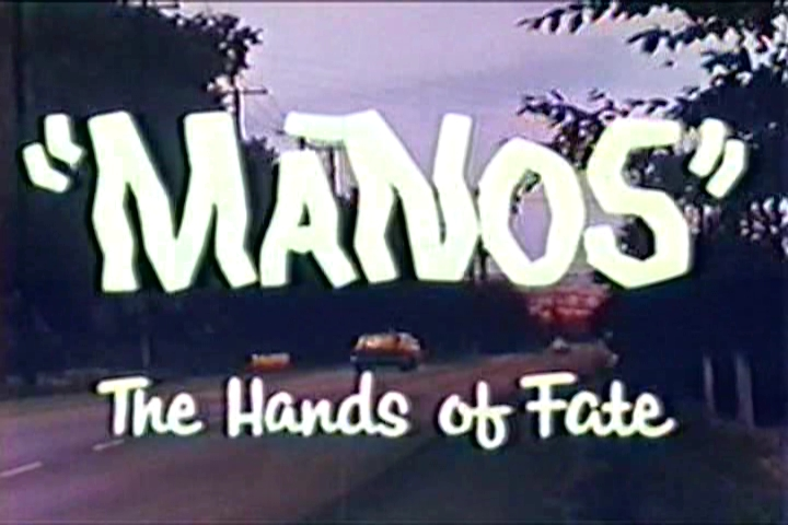 Manos, The Hands of Fate: a classic Bad Movie