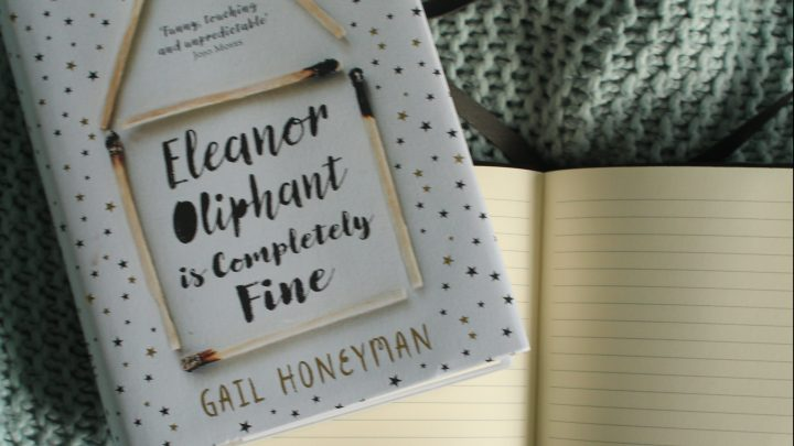 Eleanor Oliphant & why we're Completely Fine staying in the here and now